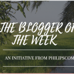Philipscom Initiatives – Blogger Of The Week