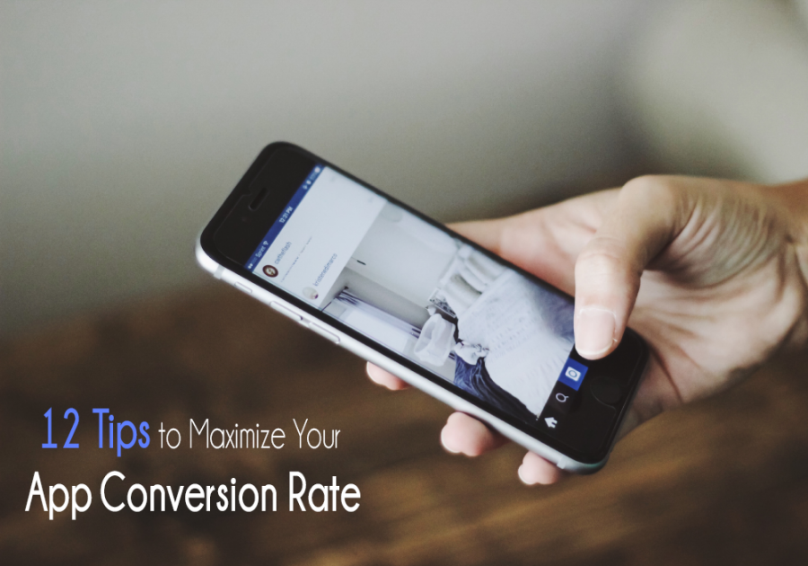 12 Tips to Maximize Your App Conversion Rate