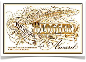 New Awards Are On The Way: Life is Good: M.J Made My Day! Inspiring Blogger Award