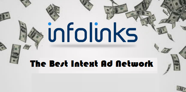 Why Infolinks is the Best InText Ad Network?