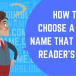 How To Choose A Blog Name That Sits On Reader's Mind