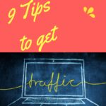 9 Tips to get Traffic into your Blog Pages