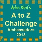 A Missed Out Post From The Pages of A to Z April 2013 Challenge: Co-hosts And Ambassadors….