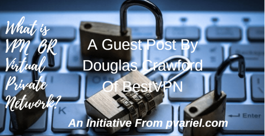 VPN Virtual Private Networks
