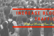 Increase website traffic without writing new posts
