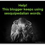 Writers Your Attention Please! Avoid Hard Words Use Simple And Plain Words In Your Writings