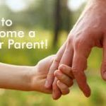 How To Become A Good Parent