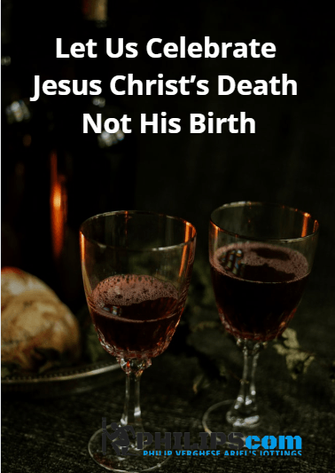 Celebrate Jesus Christ's Death