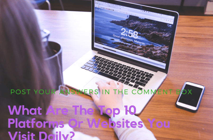 Top 10 Platforms Or websites